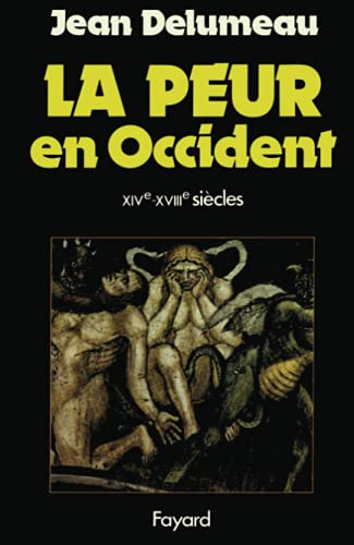 9782213005560: La peur en Occident, XIVe-XVIIIe siècles: Une cité assiégée (French Edition)