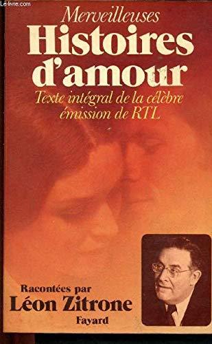 Merveilleuses Histoires Damour Texte