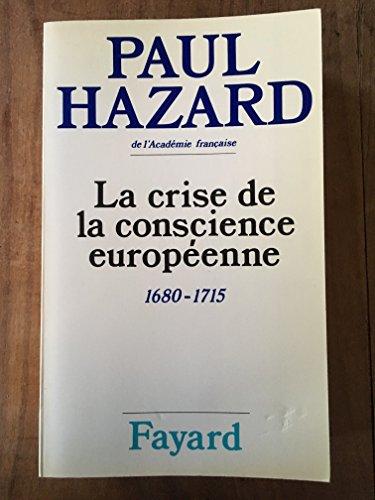 9782213006130: La Crise de la conscience européenne : 1680-1715