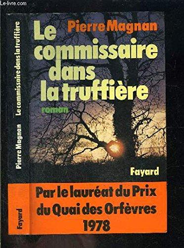 9782213006680: Le commissaire dans la truffière (French Edition)