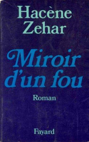 9782213006857: Miroir d'un fou (French Edition)