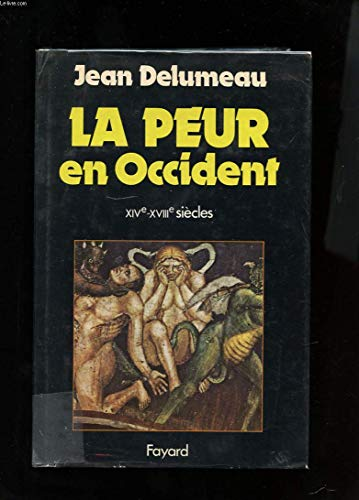 9782213007014: La peur en occident : XIV -XVIII'siecles, une cite assiegee