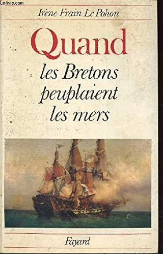 9782213007649: Quand les Bretons peuplaient les mers (French Edition)