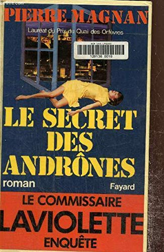 9782213008622: Le secret des Andrones (Le Commissaire Laviolette enquete) (French Edition)