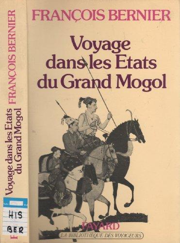 9782213009544: Voyage dans les Etats du Grand Mogol (La Bibliotheque des voyageurs) (French Edition)