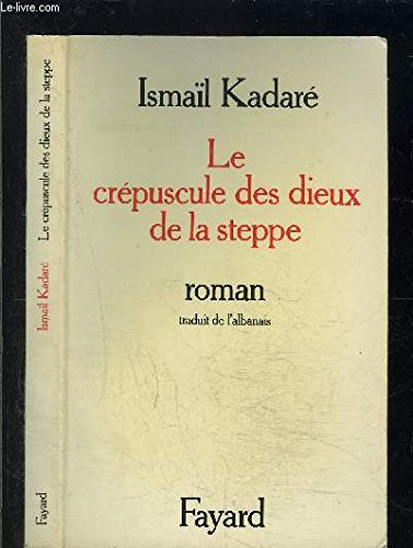 9782213009568: Le crépuscule des dieux de la steppe (French Edition)
