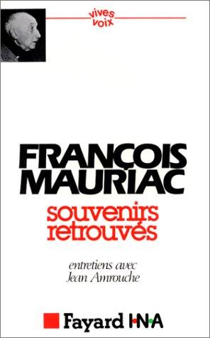 Souvenirs retrouves (Vives voix) (French Edition) (2213009929) by Mauriac, Francois