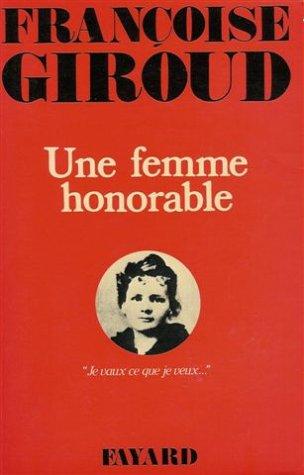 Une Femme honorable: Giroud, Franc?oise