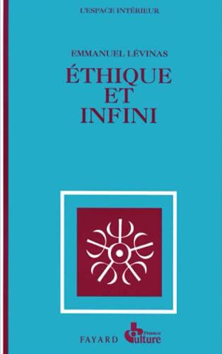 9782213010854: Éthique et infini : Dialogues, avec Philippe Nemo