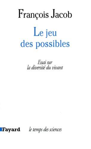 Le jeu des possibles: Essai sur la: Jacob, Franc?ois