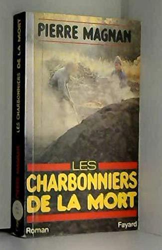 9782213011493: Les charbonniers de la mort: Roman (French Edition)
