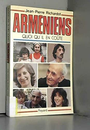 9782213011530: Arméniens : Quoi qu'il en coûte