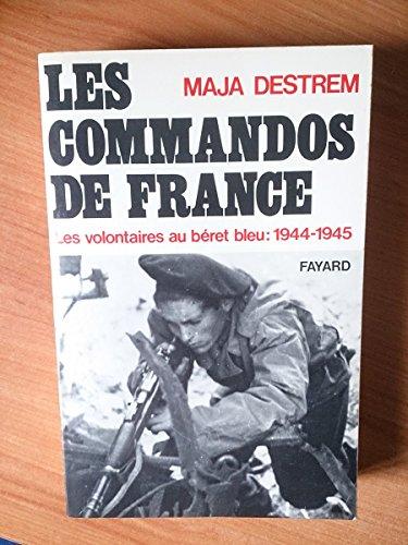 9782213011691: Les Hommes de guerre : Les commandos de France