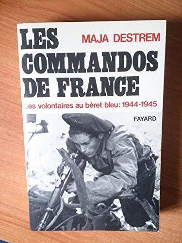 Les Commandos De France. Les Volontaires Au: Destrem, Maja