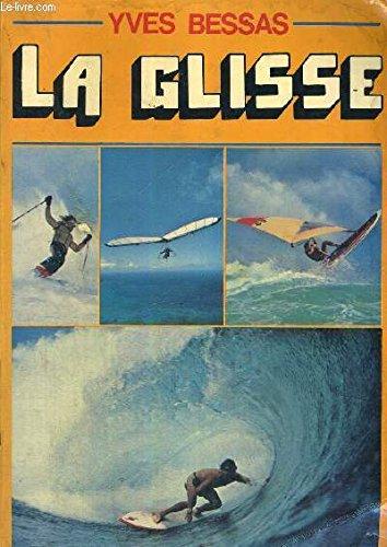 9782213011745: La glisse (French Edition)