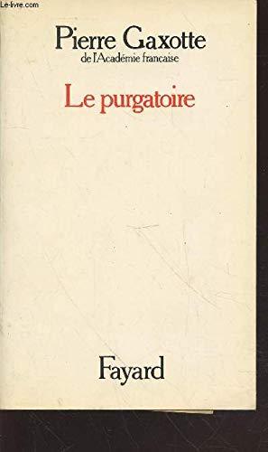 9782213011837: Le Purgatoire (Fay.Litt.Franc.)