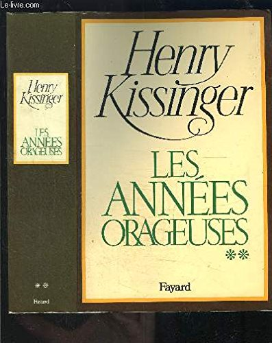 Les Années orageuses, tome 2 (2213011877) by Kissinger, Henry
