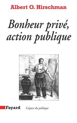 9782213012438: Bonheur privé, action publique