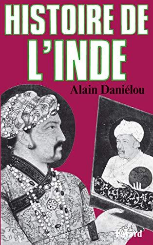 HISTOIRE DE L'INDE: DANIELOU ALAIN