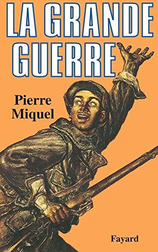 9782213013237: La Grande Guerre (French Edition)