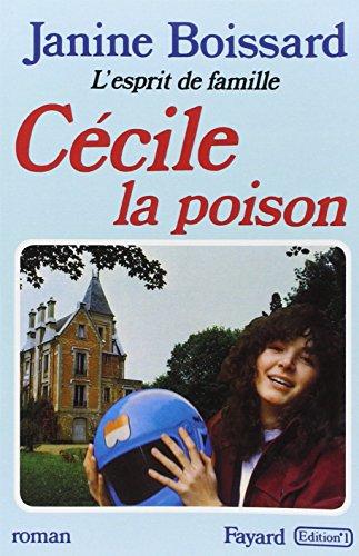 9782213013633: L'Esprit de famille, tome 5 : Cécile, la poison