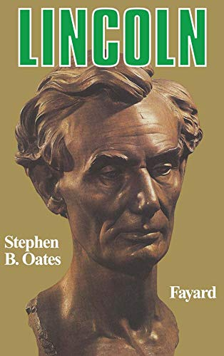 Lincoln (2213014140) by Oates, Stephen B