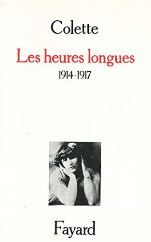 9782213014548: Les Heures longues : 1914-1917