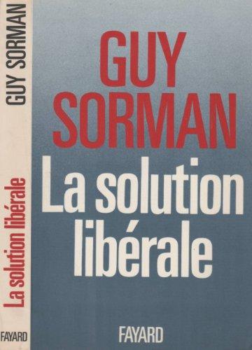 9782213014661: La Solution libérale (Fay.Documents)
