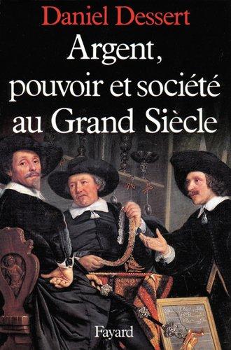 9782213014852: Argent, pouvoir et société au grand siècle