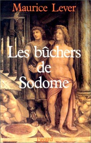 9782213015538: Les Bûchers de Sodome. Histoire des