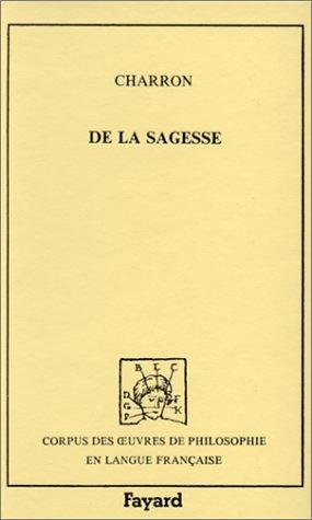 9782213015545: De la sagesse (Corpus des oeuvres de philo)