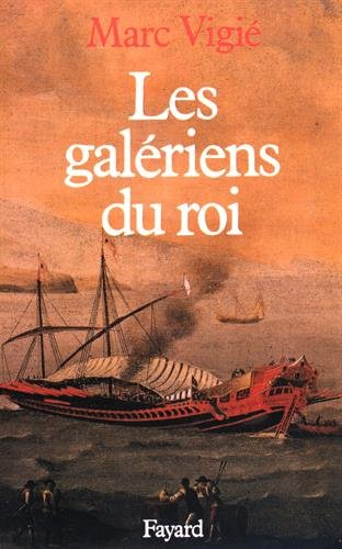 9782213015927: Les galériens du roi (1661-1715)