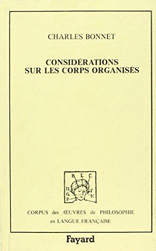 Considérations sur les corps organisés.: BONNET (Charles)