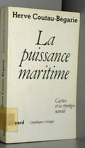 9782213016207: La puissance maritime. Castex et la strat�gie navale