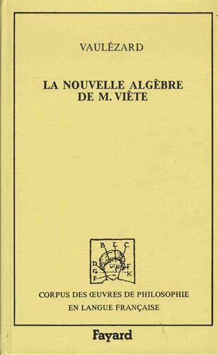 9782213016320: La Nouvelle algèbre. (précédée de) Introduction en l'art analytique (Corpus des oeuvres de philosophie en langue française)