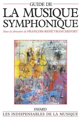 Guide de la Musique Symphonique: François-René Tranchefort (sous