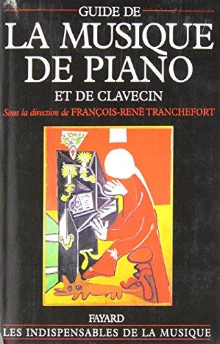 Guide de la musique de piano et: François-René Tranchefort (sous