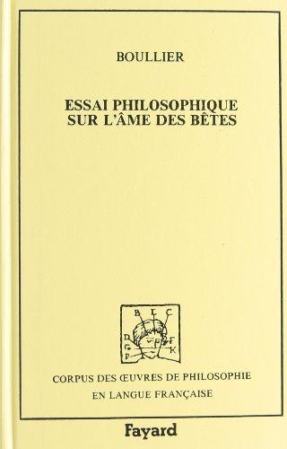 Essai philosophique sur l'âme des bêtes, précédé du Trait&...