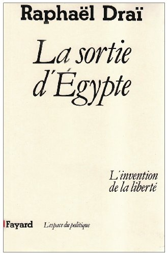 9782213017068: La Sortie d'Égypte : L'invention de la liberté