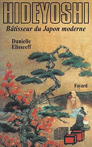 9782213017075: Hideyoshi. Bâtisseur du Japon moderne
