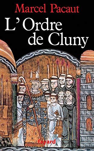 9782213017129: L'Ordre de Cluny: 909-1789 (Nouvelles études historiques) (French Edition)
