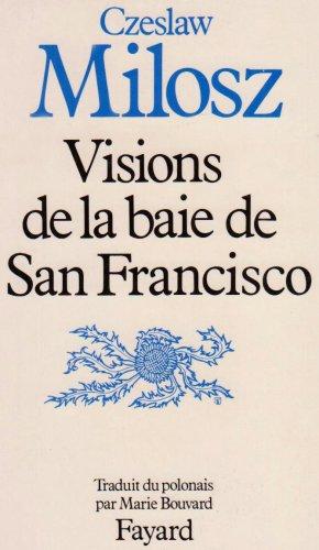 9782213017259: Visions de la baie de San Francisco