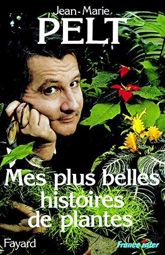 9782213018218: Mes plus belles histoires de plantes (French Edition)