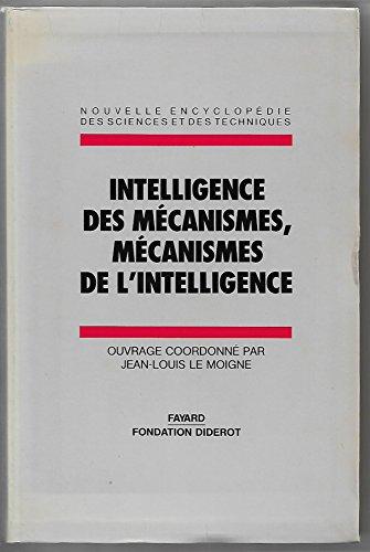 9782213018621: Intelligence des m�canismes, m�canismes de l'intelligence