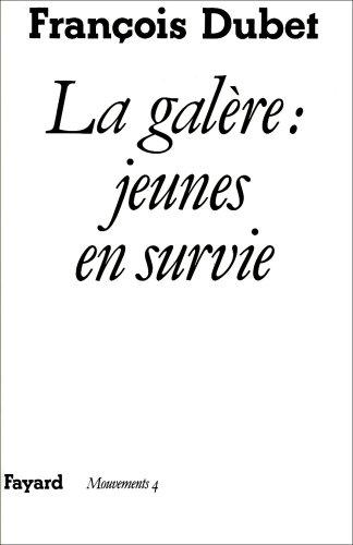 9782213019048: La Galère, jeunes en survie