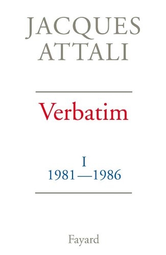 Verbatim (French Edition) (9782213019284) by Jacques Attali