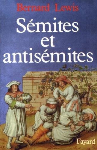 Sémites et antisémites. Traduit de l'anglais par Jacqueline Carnaud et ...