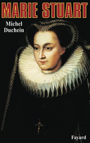 9782213019611: Marie Stuart. La femme et le mythe