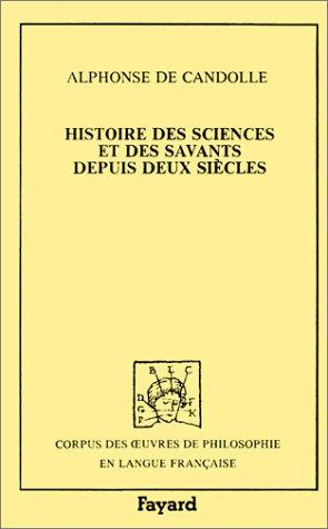 9782213019697: Histoire des sciences et des savants depuis deux siecles (1873) (French Edition)