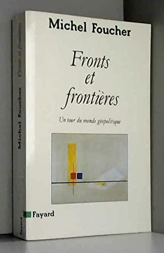 9782213019741: Fronts et frontières: Un tour du monde géopolitique (French Edition)
